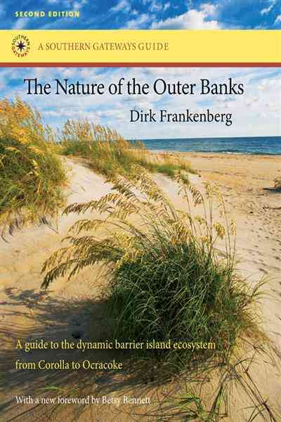 The Nature of the Outer Banks By Frankenberg, Dirk/ Bennett, Betsy (FRW)