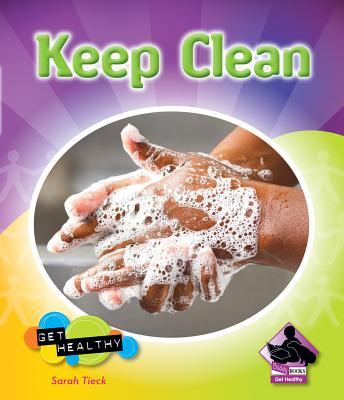 Keep Clean By Tieck, Sarah